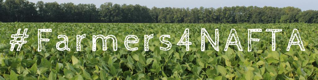 Taking Action: #Farmers4NAFTA